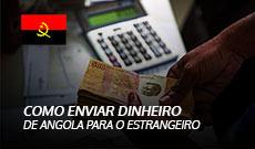 Como Enviar Dinheiro de Angola para Fora