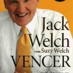 10 Lições sobre Negócios e Liderança de Jack Welch