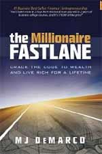 The Millionaire Fast Lane